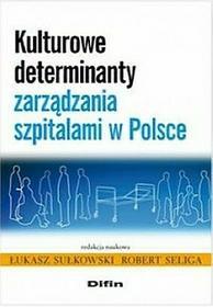 Kulturowe determinanty zarządzania szpitalami w Polsce - Difin