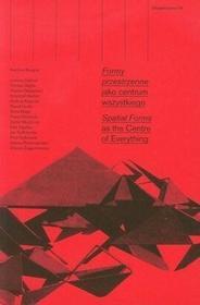 Ekspektatywa 7. Formy przestrzenne jako centrum wszystkiego - Fundacja Bęc Zmiana