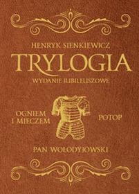 DragonTrylogia Ogniem i mieczem, Potop, Pan Wołodyjowski. Wydanie jubileuszowe - HENRYK SIENIKIEWICZ