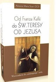 Sicari Antonio Od franza kafki do św. teresy od jezusa. / wysyłka w 24h