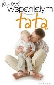 Vesper Jak być wspaniałym tatą? - Ian Bruce