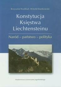 Wydawnictwo Uniwersytetu Jagiellońskiego Konstytucja Księstwa Liechtensteinu - Krzysztof Koźbiał, Witold Stankowski