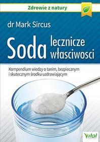 Vital Soda. Lecznicze właściwości - Mark Sircus