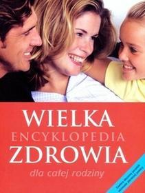 Olesiejuk Sp. z o.o. dr Susan Lipscombe (red.) Wielka encyklopedia zdrowia dla całej rodziny