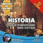 Historia Dzieje powszechne Wiek XVI i XVII Krzysztof Pogorzelski MP3)