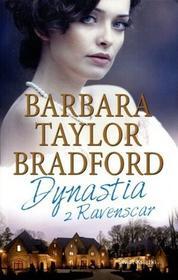 Świat Książki Barbara Taylor Bradford Dynastia z Ravenscar