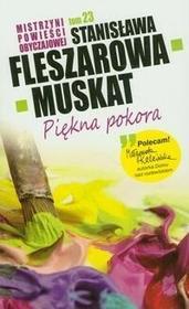Stanisława Fleszarowa-Muskat Piękna pokora / TOM 23 Mistrzyni Powieści Obyczajowej