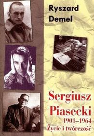 LTW Sergiusz Piasecki 1901-1964 życie i twórczość - Ryszard Demel