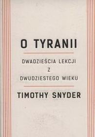 O tyranii - Timothy Snyder