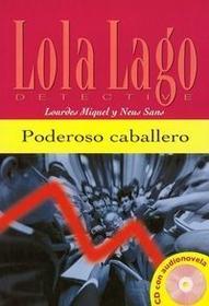 Poderoso caballero+CD - Miquel Lourdes, Sans Neus