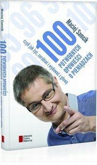 Agora 100 potwornych opowieści o pieniądzach, czyli jak żyć, zarabiać i wydawać z głową - Maciej Samcik