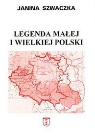 Legenda małej i wielkiej Polski - Janina Szwaczka