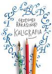 Znak Kaligrafia - Grzegorz Barasiński