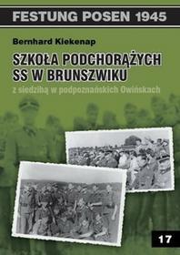 Szkoła Podchorążych SS w Brunszwiku z siedzibą w podpoznańskich Owińskach - Kiekenap Bernhard