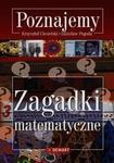 Poznajemy zagadki matematyczne - Krzysztof Ciesielski, Zdzisław Pogoda