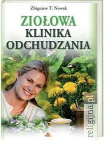 Ziołowa klinika odchudzania - Zbigniew T. Nowak