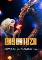 Ekscytoza Edward Guziakiewicz