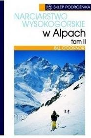 Sklep podróżnika Bill O'Connor Narciarstwo wysokogórskie w Alpach. Tom 2