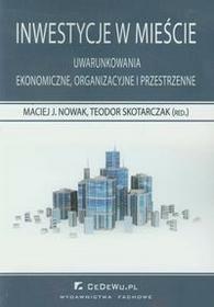 Inwestycje w mieście - Maciej Nowak