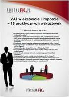 VAT w eksporcie i imporcie 15 praktycznych wskazówek PRACA ZBIOROWA