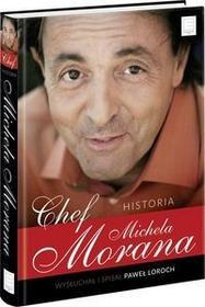 Edipresse Polska Chef. Historia Michela Morana - Michel Moran