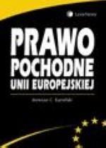 LexisNexis Prawo pochodne Unii Europejskiej .