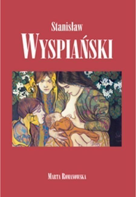 Bellona Stanisław Wyspiański. Album