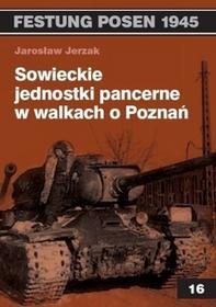 Vesper Sowieckie jednostki pancerne w walkach o Poznań - Jarosław Jerzak