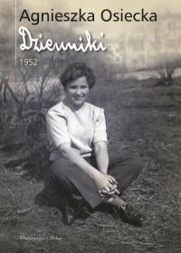 Prószyński Dzienniki 1952 - Agnieszka Osiecka