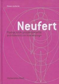Arkady Podręcznik projektowania architektoniczno budowlanego - Neufert Ernst