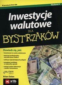 Inwestycje walutowe dla bystrzaków - Brian Dolan