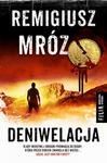 Filia Deniwelacja - Remigiusz Mróz