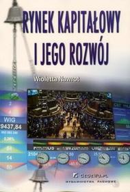 Rynek kapitałowy i jego rozwój - Wioletta Nawrot