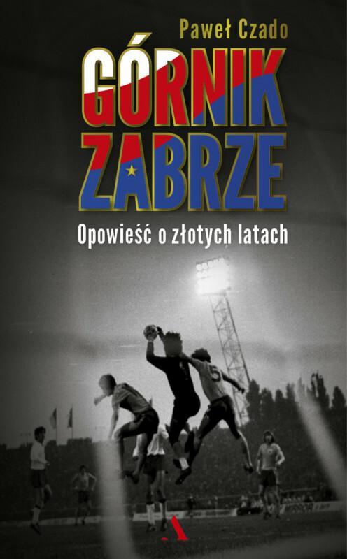CZADO PAWEŁ Górnik Zabrze / wysyłka w 24h