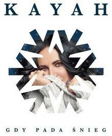 Gdy Pada Śnieg CD) Kayah
