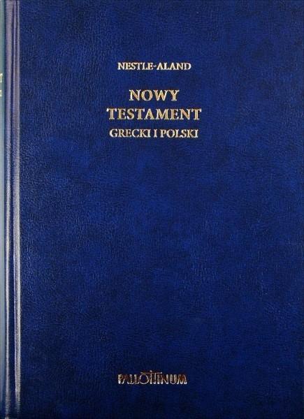 Pallottinum praca zbiorowa Nowy Testament grecki i polski