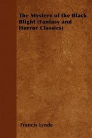 Fantasy and Horror Classics The Mystery of the Black Blight (Fantasy and Horror Classics)