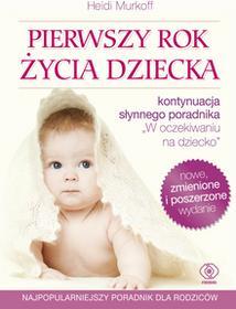 Rebis Pierwszy rok życia dziecka - Wyd. 5 - Heidi E. Murkoff