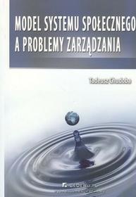 Model systemu społecznego a problemy zarzadzania - Tadeusz Chudoba