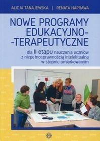 Nowe programy edukacyjno-terapeutyczne - Alicja Tanajewska, Renata Naprawa