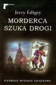 LTW Morderca szuka drogi - Jerzy Edigey