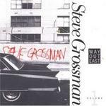 Steve Grossman - Way Out East Vol.1