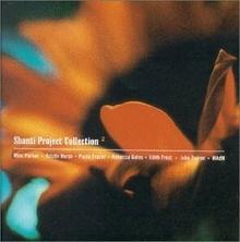 Various Artists Shanti Project 2. CD Various Artists