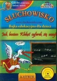 Astrum Lech Tkaczyk Jak bocian. Klekot cyferek się uczył. Audiobook