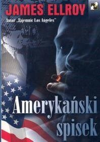 C&T Amerykański spisek - James Ellroy