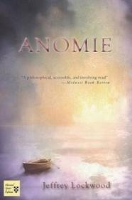Harvard Square Editions (HSE), Limited Jeffrey A. Lockwood - Anomie
