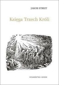 Streit Jakob Księga trzech króli / wysyłka w 24h
