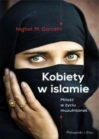 Prószyński Kobiety w islamie - Gandhi Nighat M.