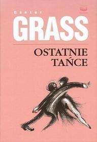 Ostatnie tańce - Gunter Grass