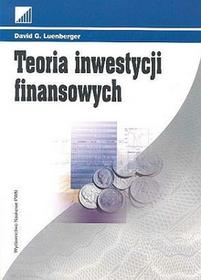 Teoria inwestycji finansowych - Luenberger David G.